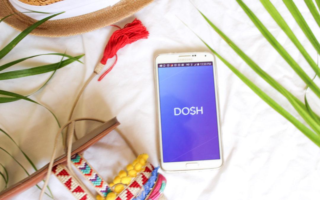 This New Cash Back App is Magic: Meet DOSH