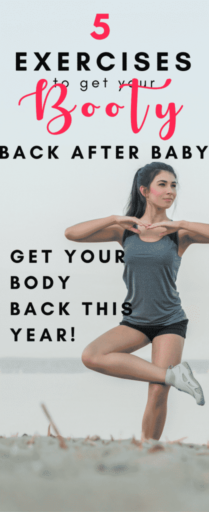 Workouts to get your booty back after baby