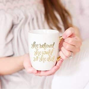coffee mug with motivational quote